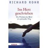 Richard Rohr: Ins Herz geschrieben